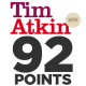 92 points Tim Atkin 2018